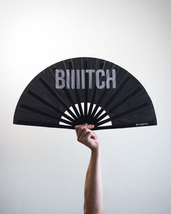 Bitch Fan